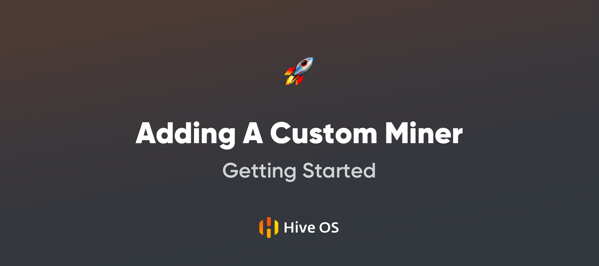 Getting Started with Hive OS — Adding A Custom Miner