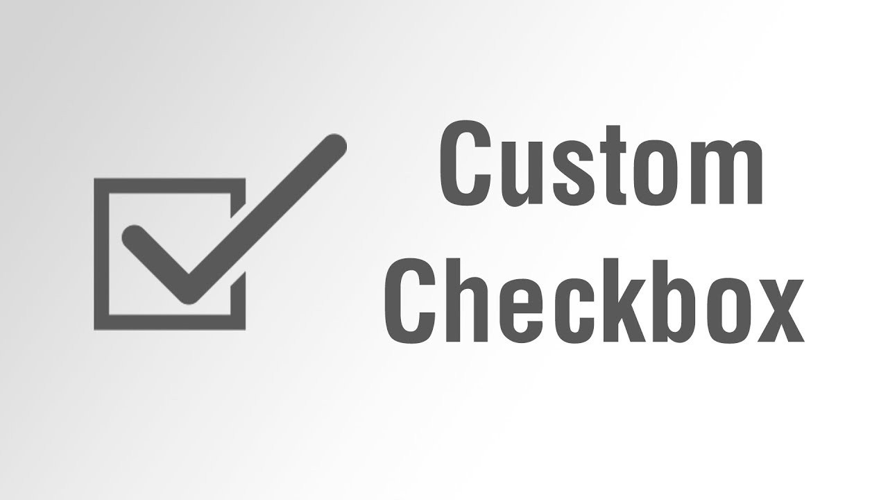 CREATE CUSTOM CHECKBOX AND RADIO BUTTON USING CSS [BEST PRACTICES]