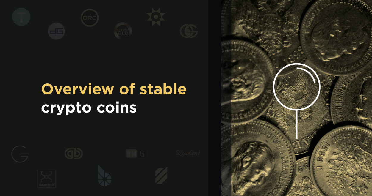 Overview of stable crypto coins - GoldMint