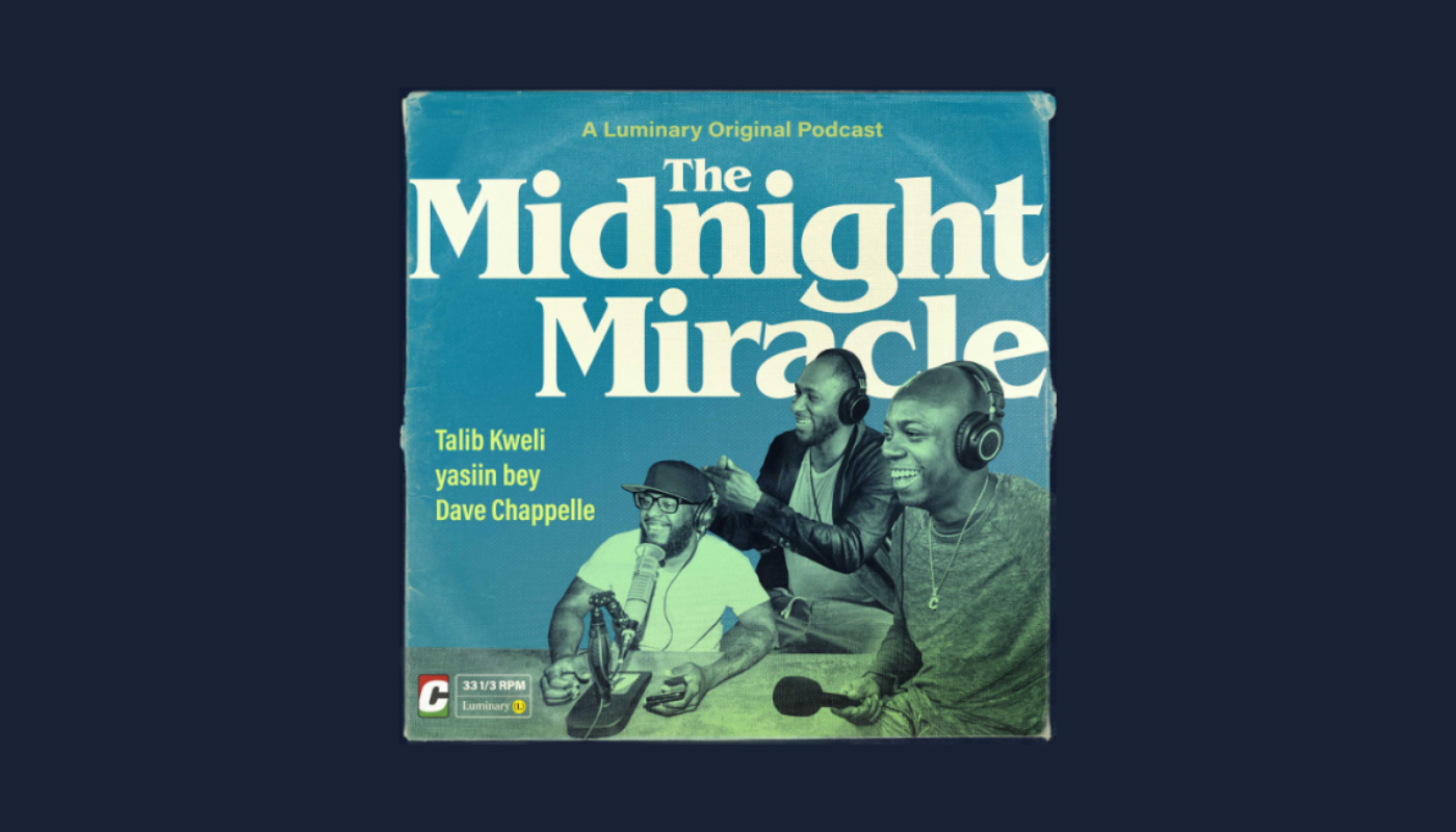 Current Listening. A Luminary Original Podcast: The Midnight Miracle