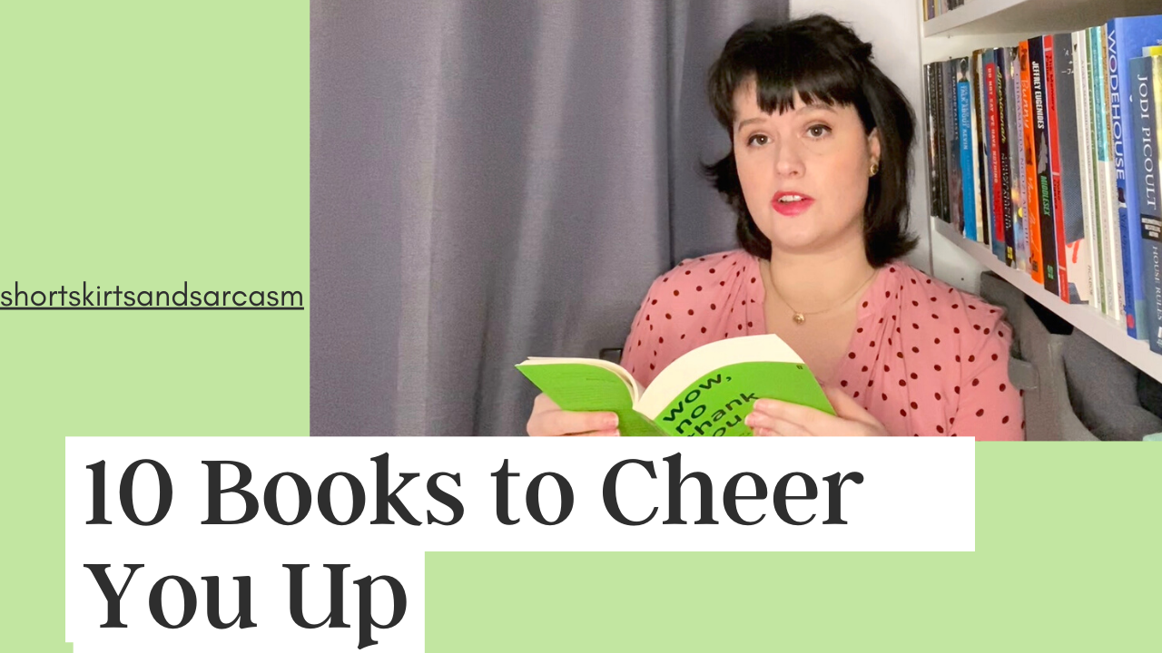 10 Books to Cheer You Up