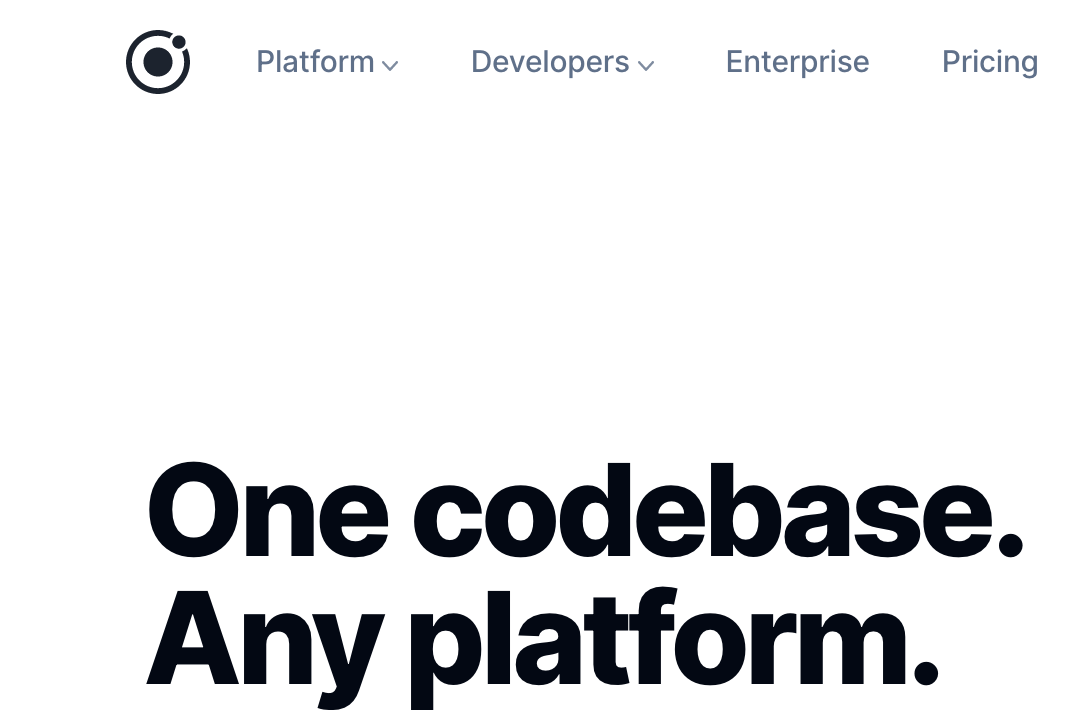 One codebase. Any platform.