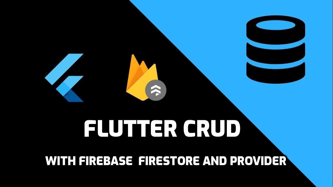 Flutter — Firebase Realtime Database CRUD Operations Using Provider