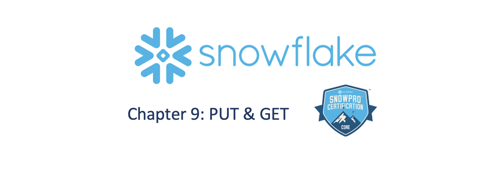 Ninth Chapter of the SnowFlake SnowPro Core Certification Complete Course.
