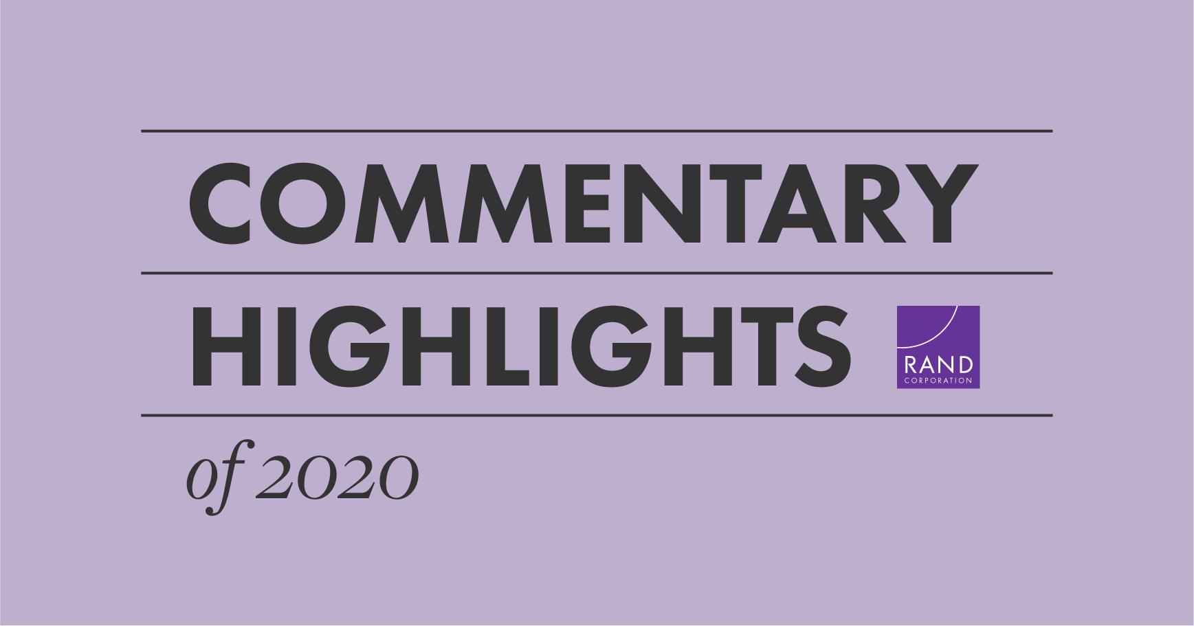 RAND Commentary Highlights of 2020