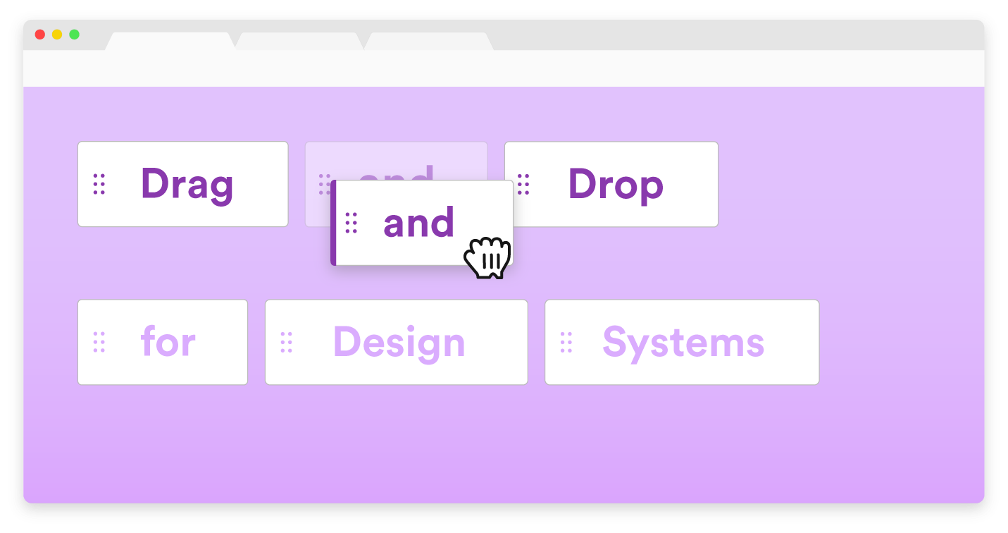 Drag and Drop for Design Systems - UX Collective