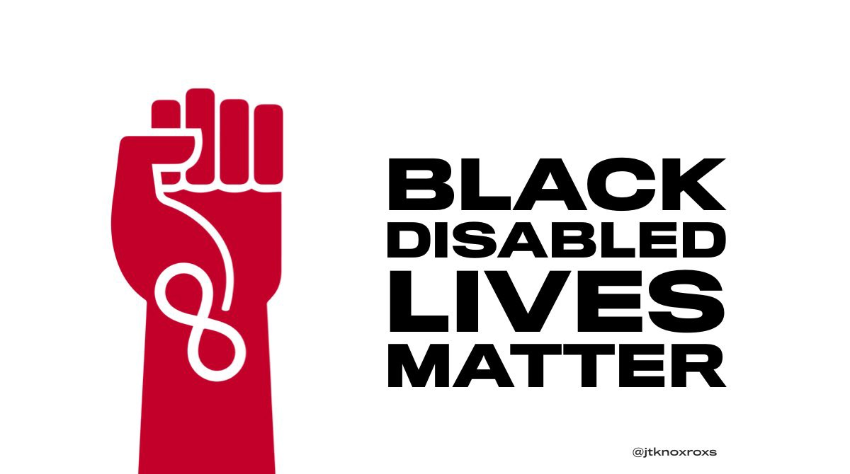 graphic protest poster — red fist raised with ND symbol next to text that reeds Black Disabled Lives Matter