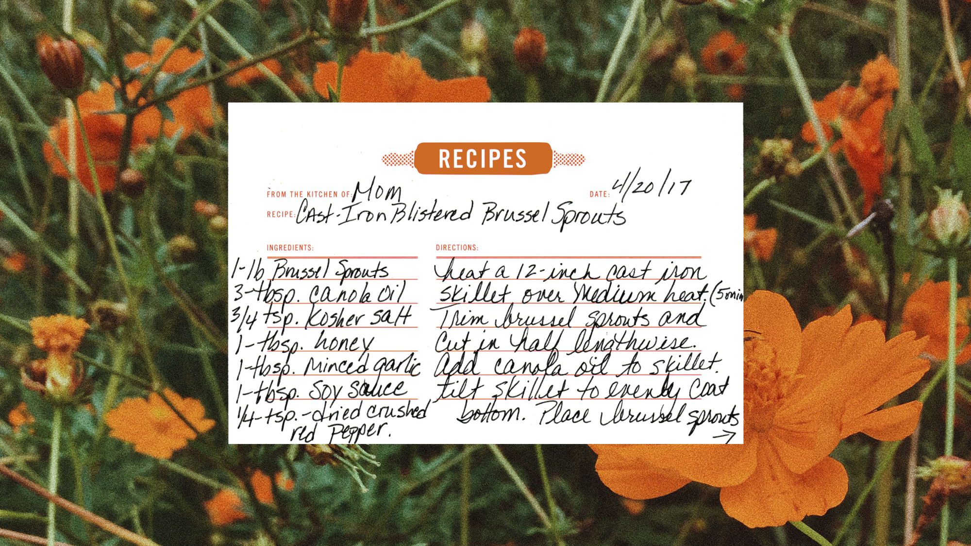 A brussels sprout recipe placed on top of an image of orange flowers.