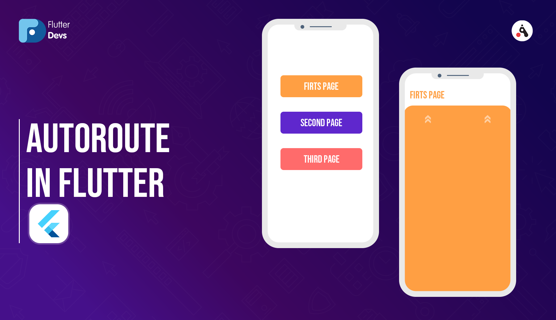 AutoRoute In Flutter. Learn How To Use AutoRoute In Your…   by ...