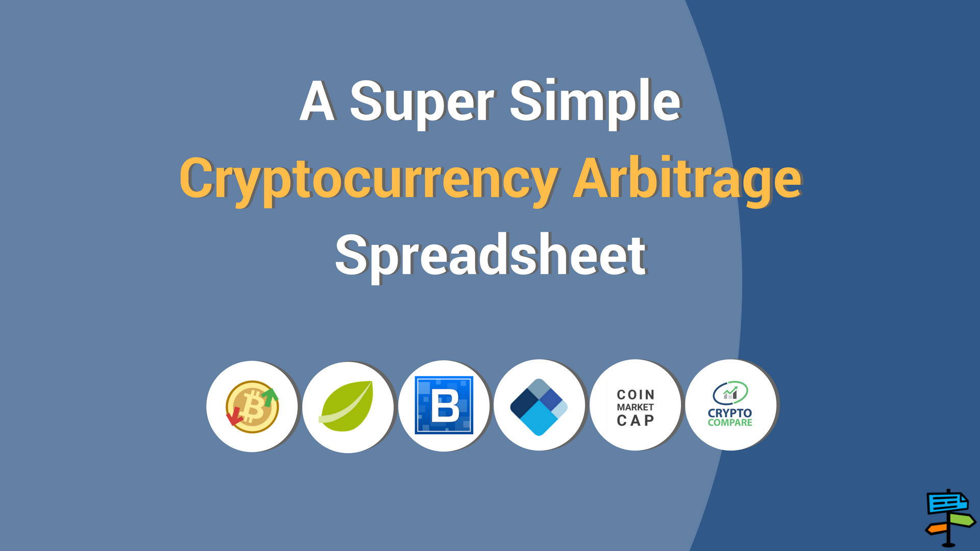 A Super Simple Cryptocurrency Arbitrage Spreadsheet for Finding