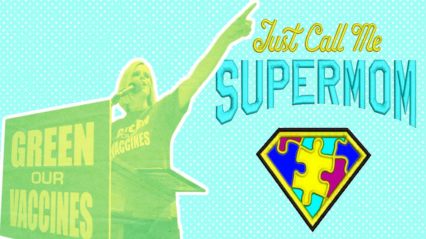 "An image of Jenny McCarthy speaking at an anti-vaccine rally, with the words ""Just Call Me Supermom"" next to her, and a superman logo made of puzzle pieces."