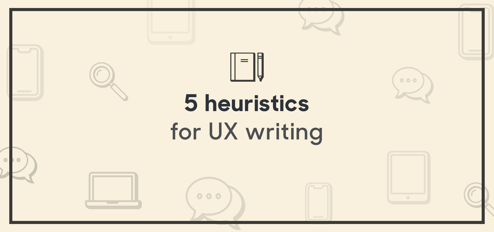 5 heuristics for UX writing image