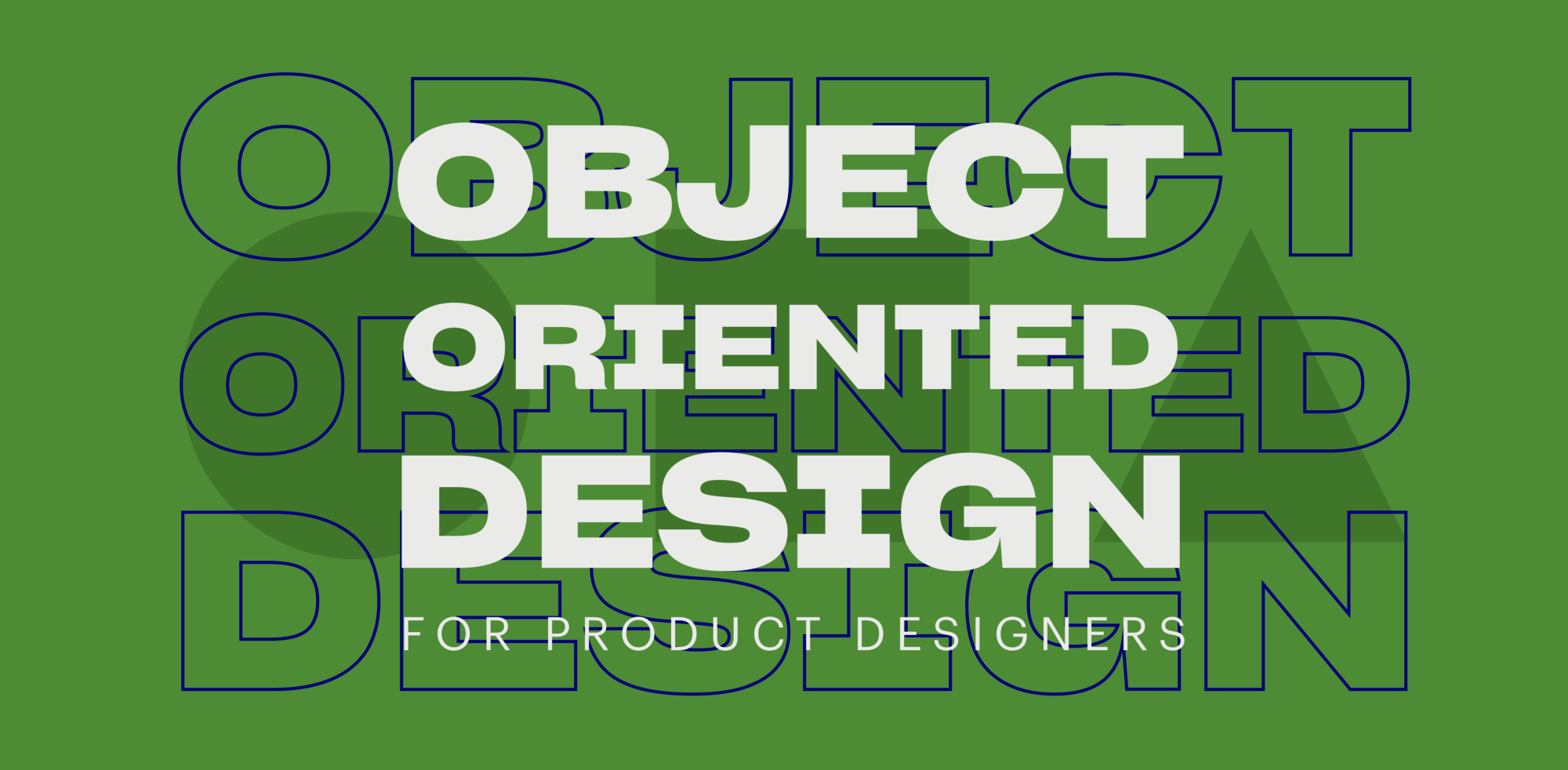 Object-Oriented Design for Product Designers