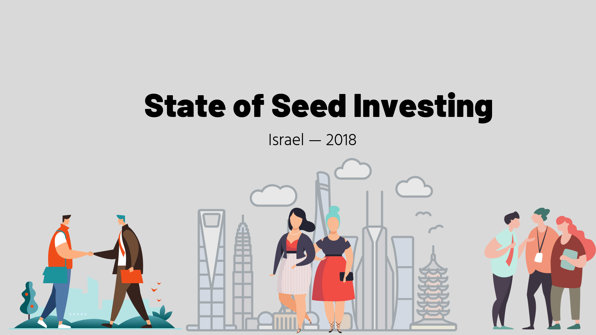 State of Seed Investing in Israel — 2018 | by David Stark | Ground Up  Ventures