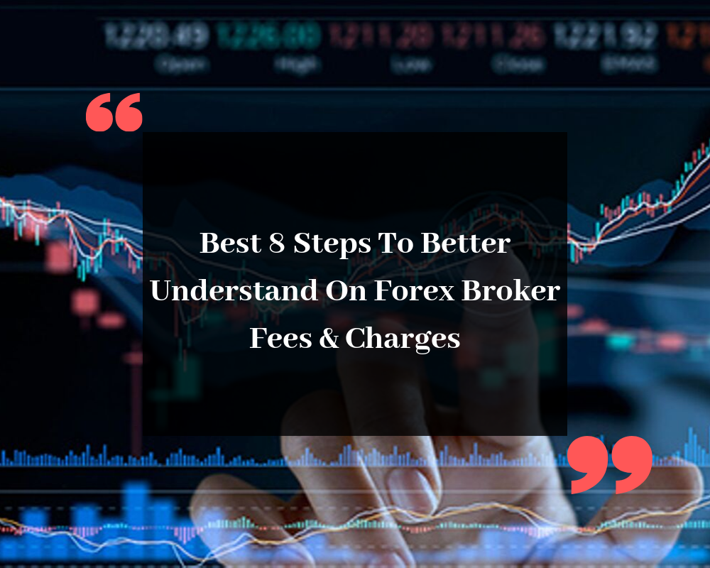 Forex Broker Fees Charges