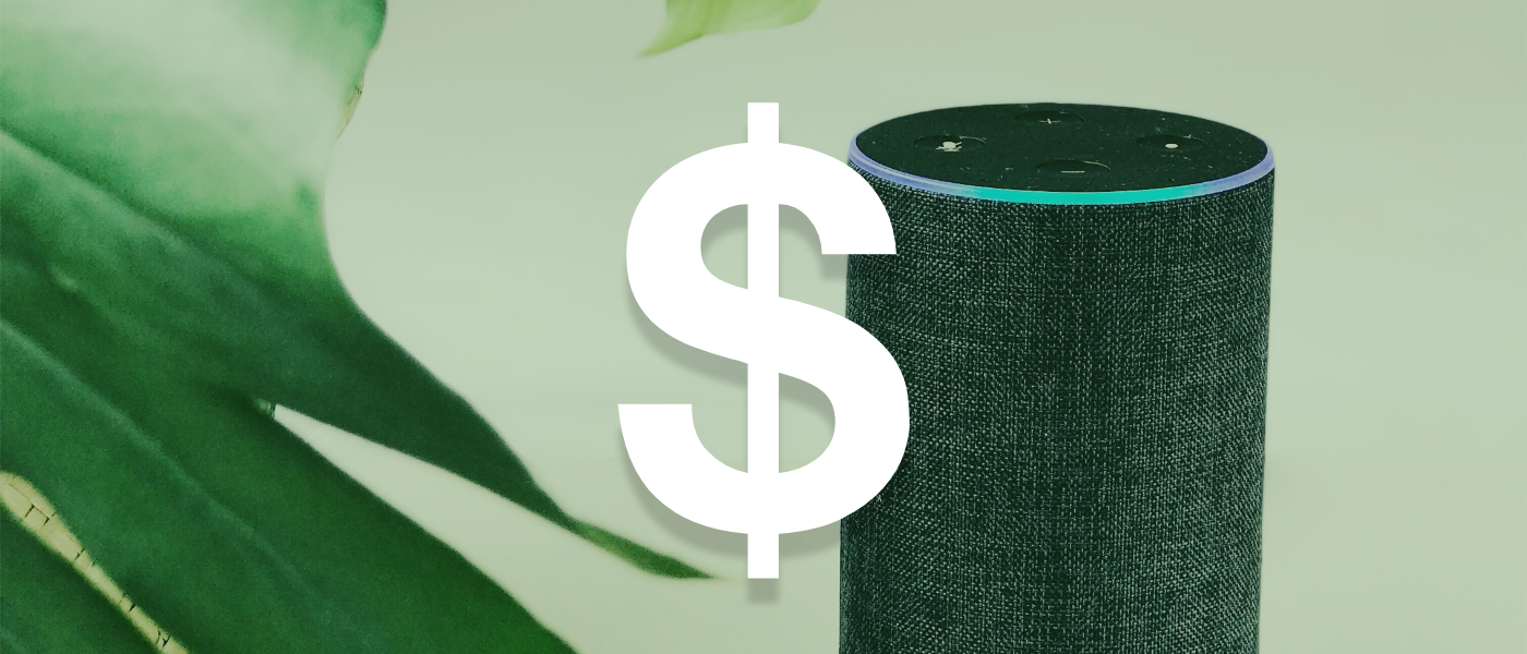 Alexa device with a dollar symbol on top to represent how you can make money in voice experiences