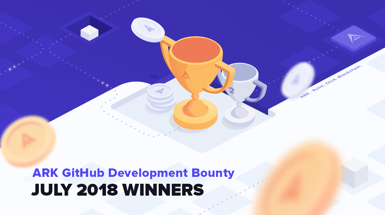 July 2018: GitHub Development Bounty Winners - ARK io | Blog