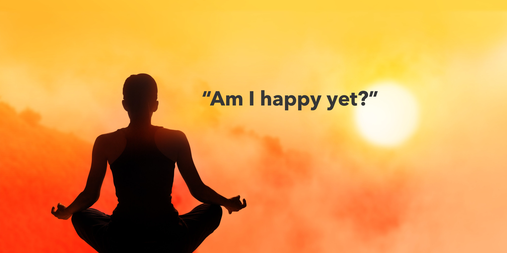 No, you don't have to Meditate to be Happier or More Successful