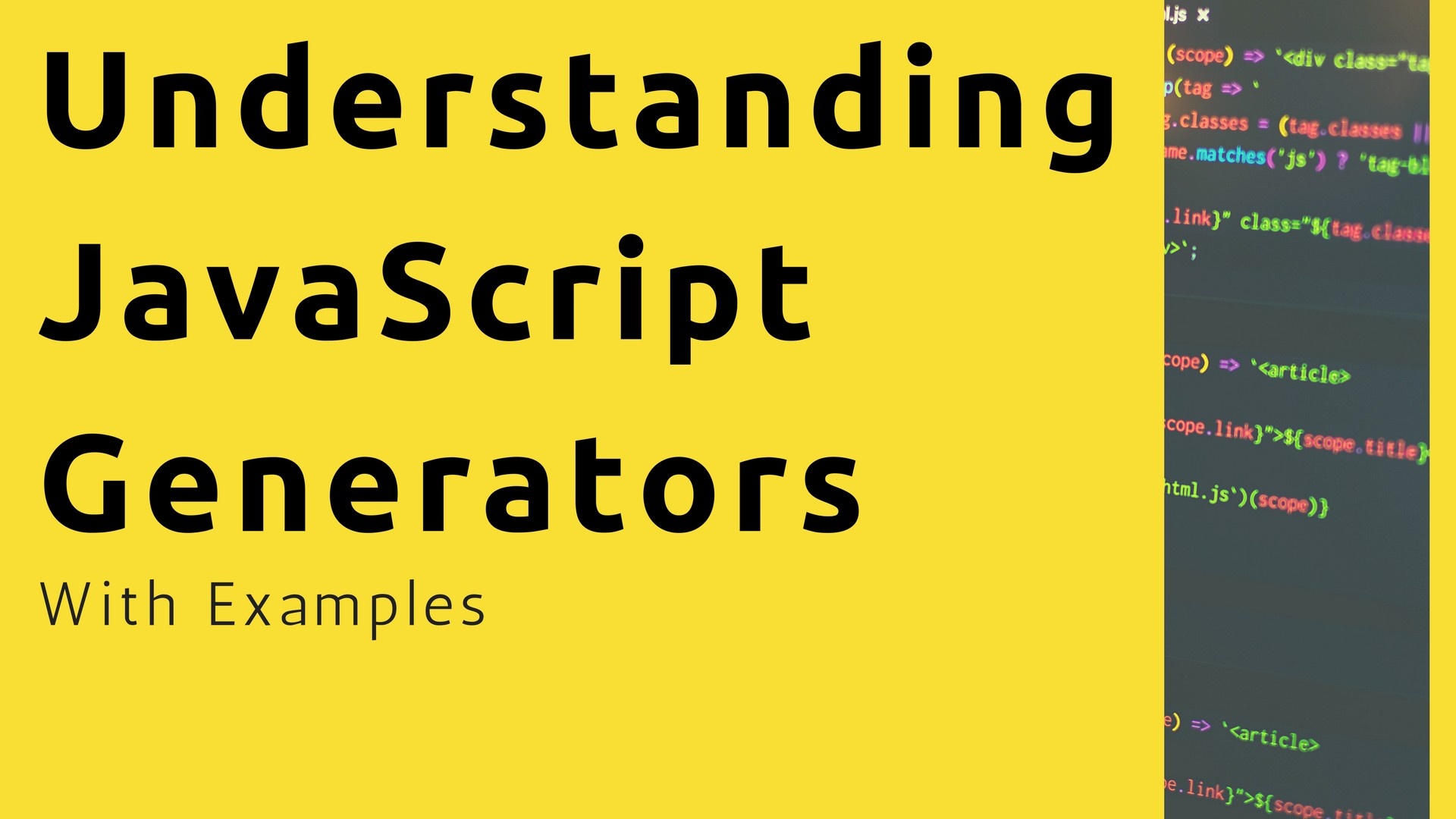 Understanding Generators in ES6 JavaScript with Examples