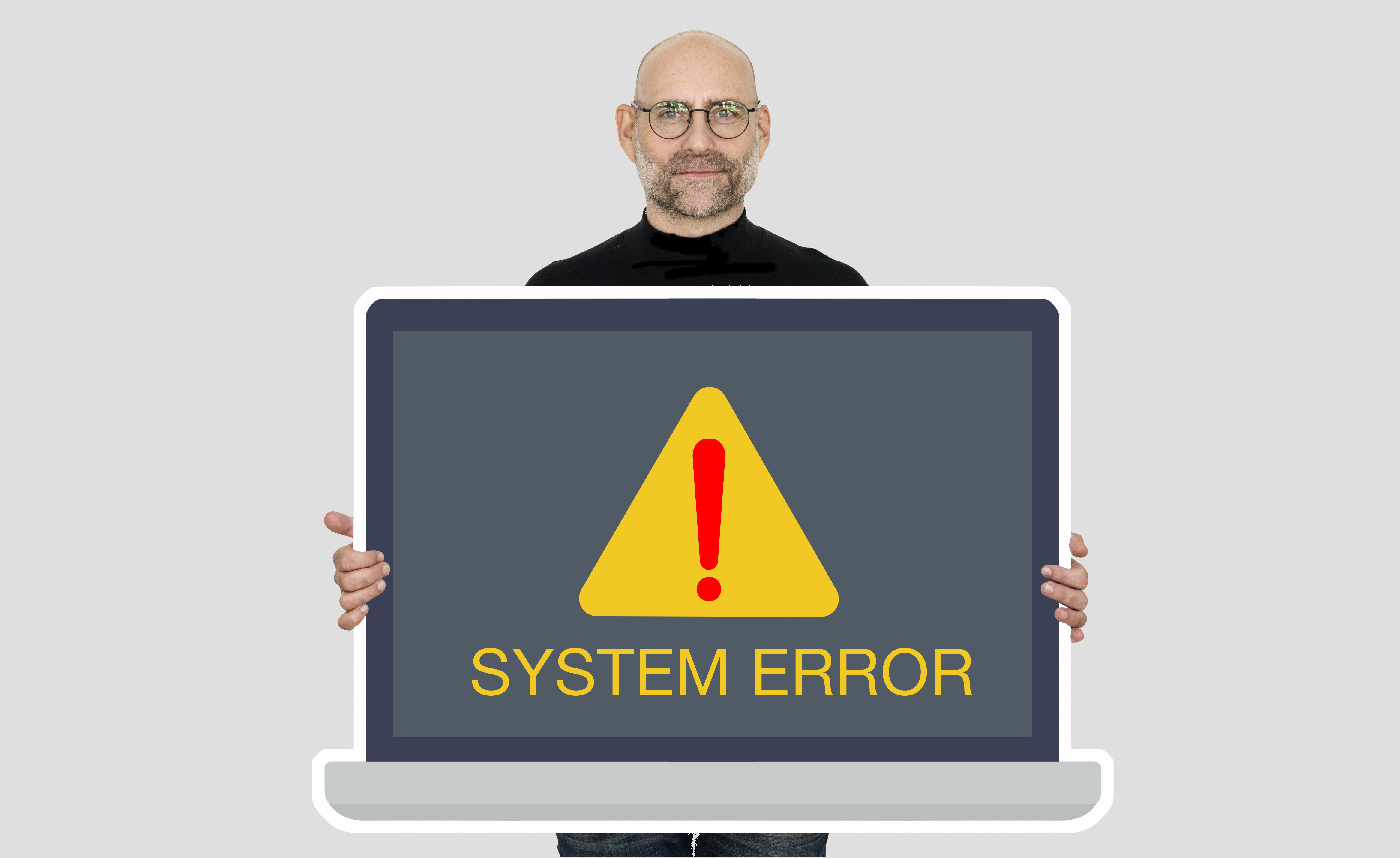A man holding a sign that says system error