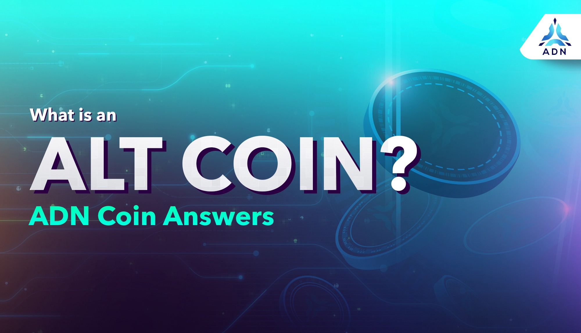What is an Altcoin? ADN Explains