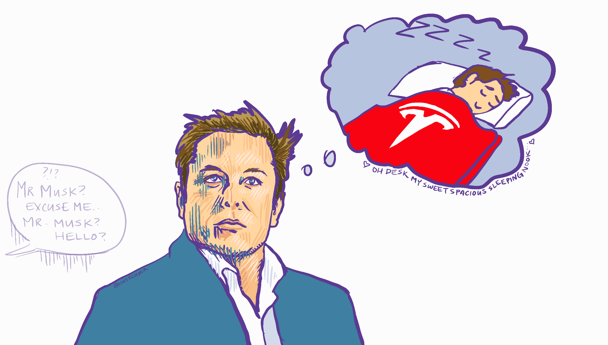 Elon Musk daydreams of his Tesla sleeping bag nestled in the shelter of his desk, while someone tries in vain to talk to him