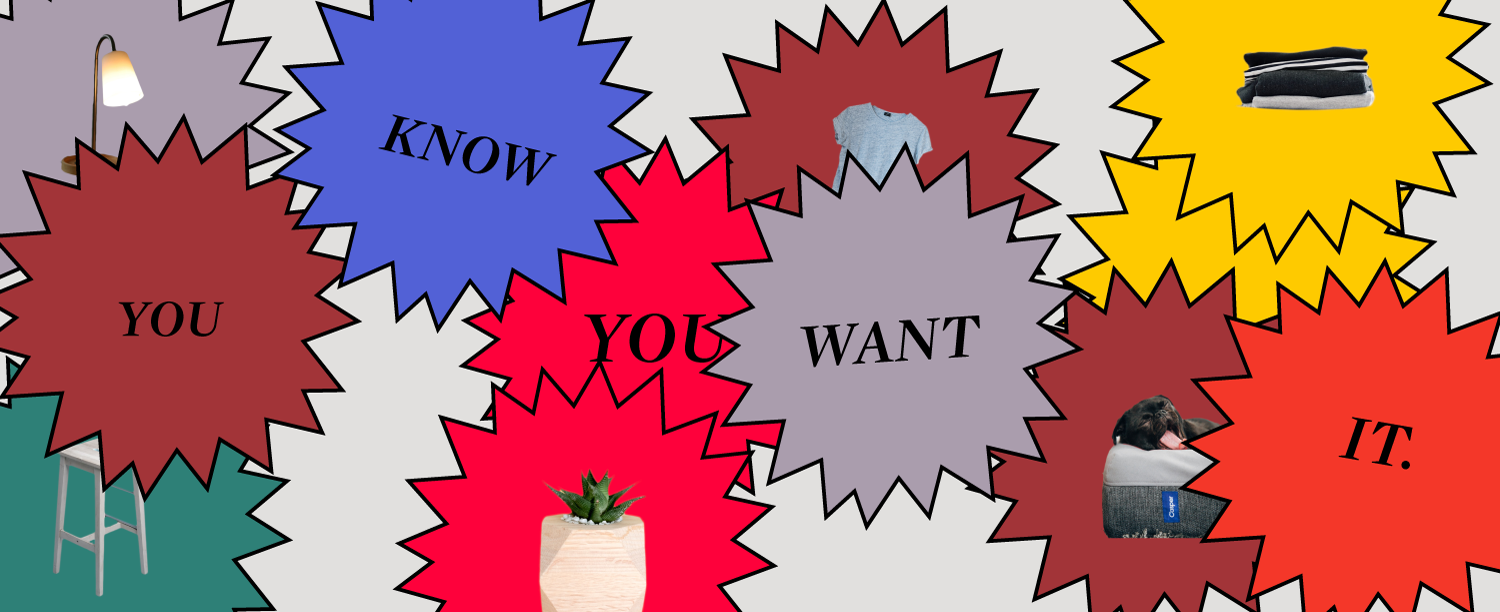 "Objects in colored starred circles with text ""you know you want it."""