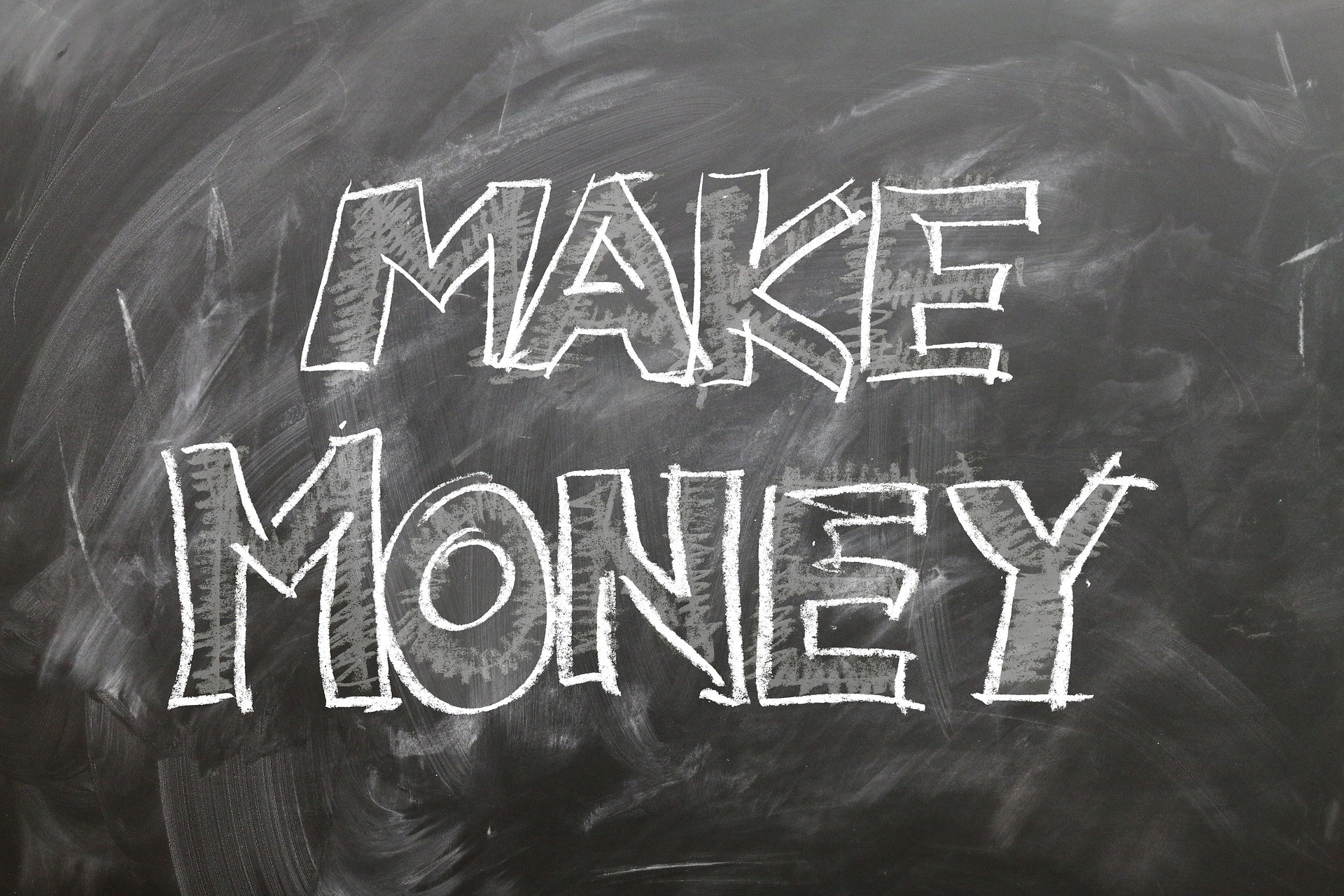 Make money written on a blackboard