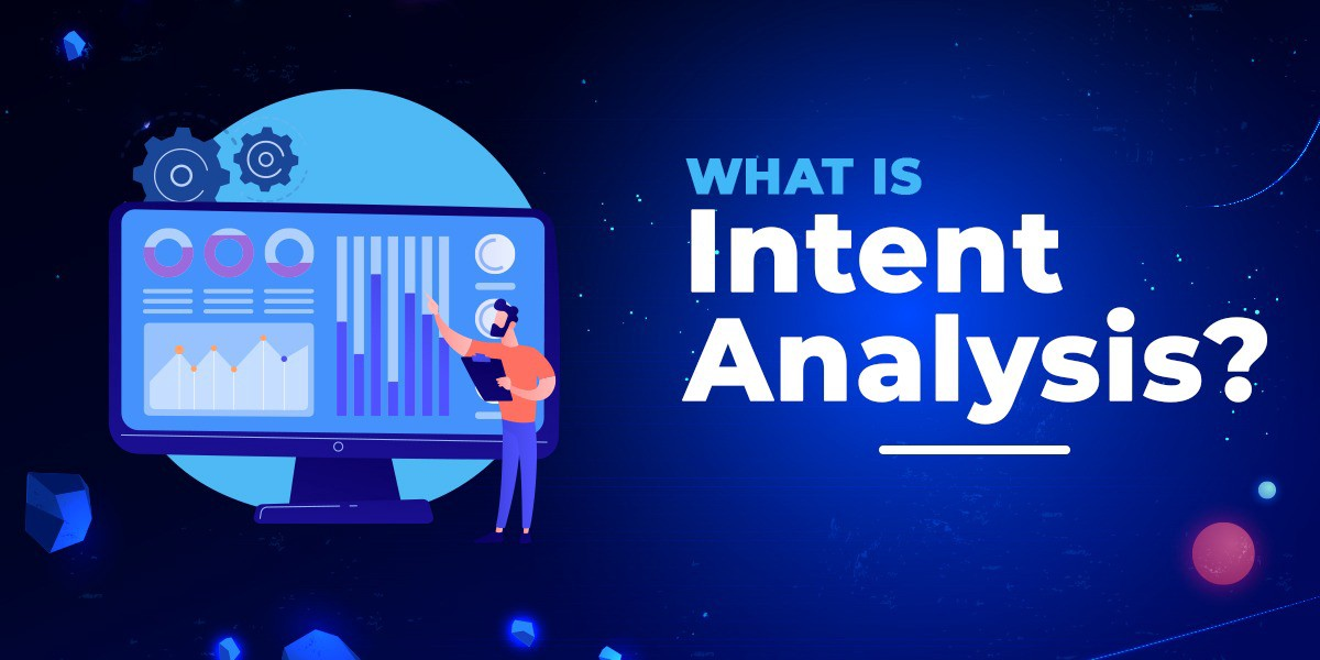 What is Intent Analysis