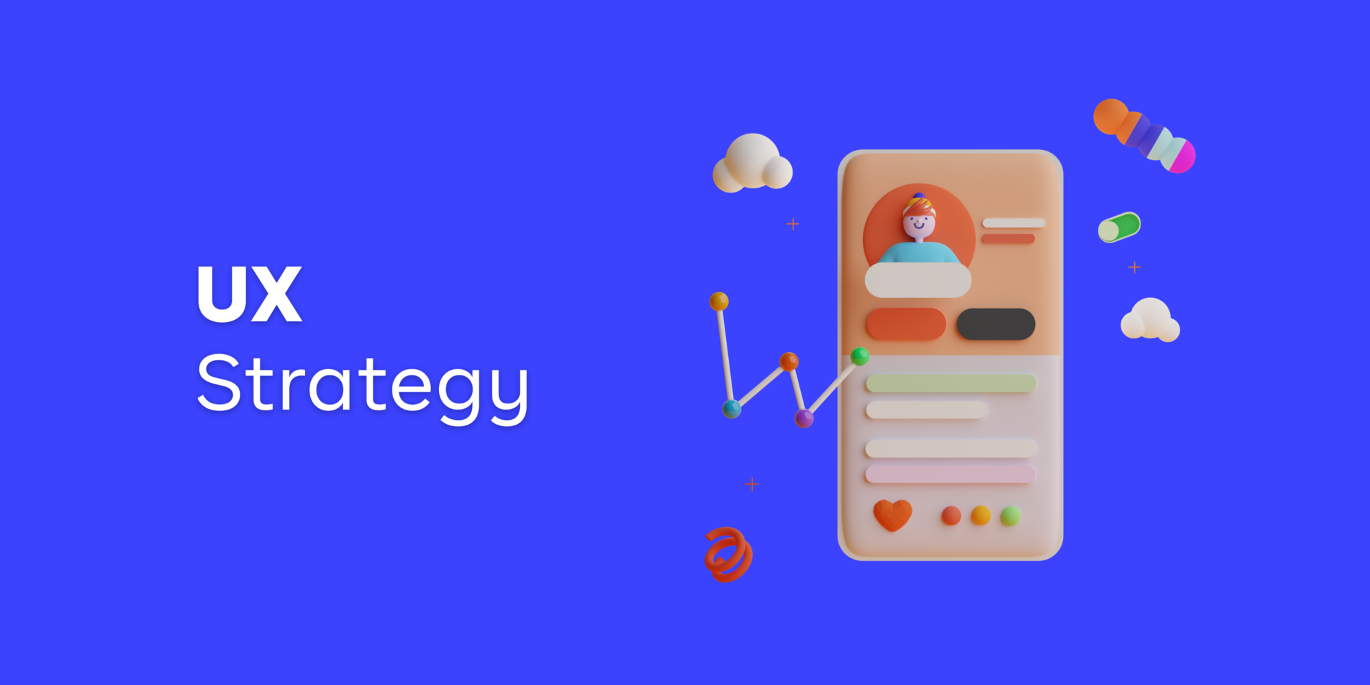 A Good UX Strategy Can Help You Discover Solutions To UX Challenges You might Be Facing