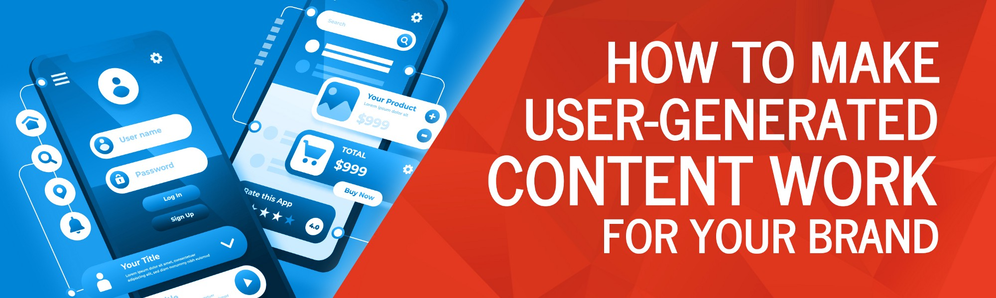 How to Make User-Generated Content Work for Your Brand