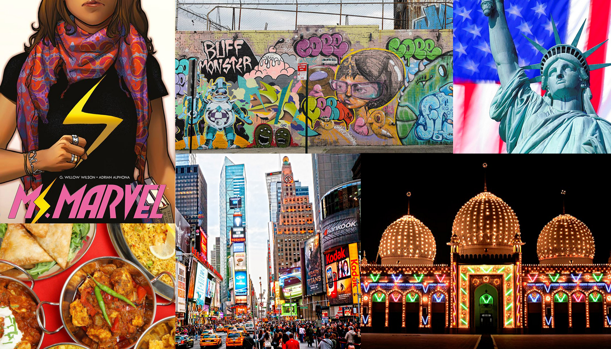 Collage of Ms. Marvel comic, Bronx Hall of Fame graffiti Statue of Liberty Pakistani food, Times Square and a Mosque