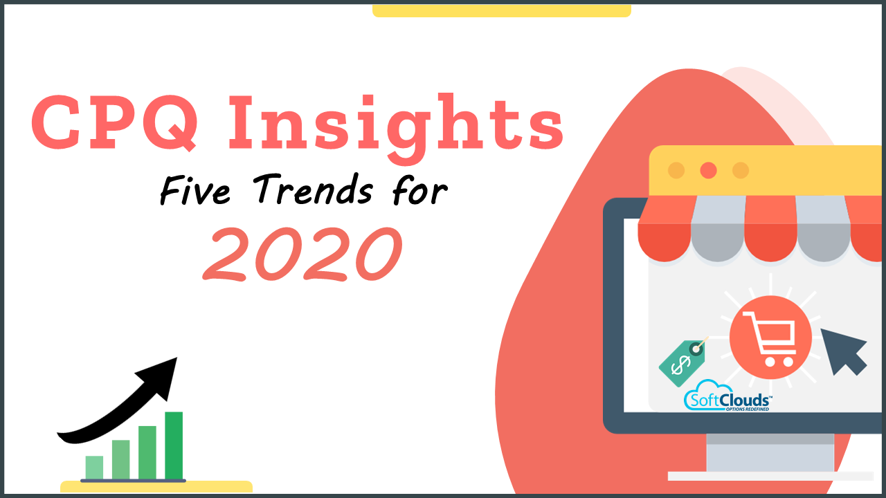 CPQ Insights — Five Trends for 2020