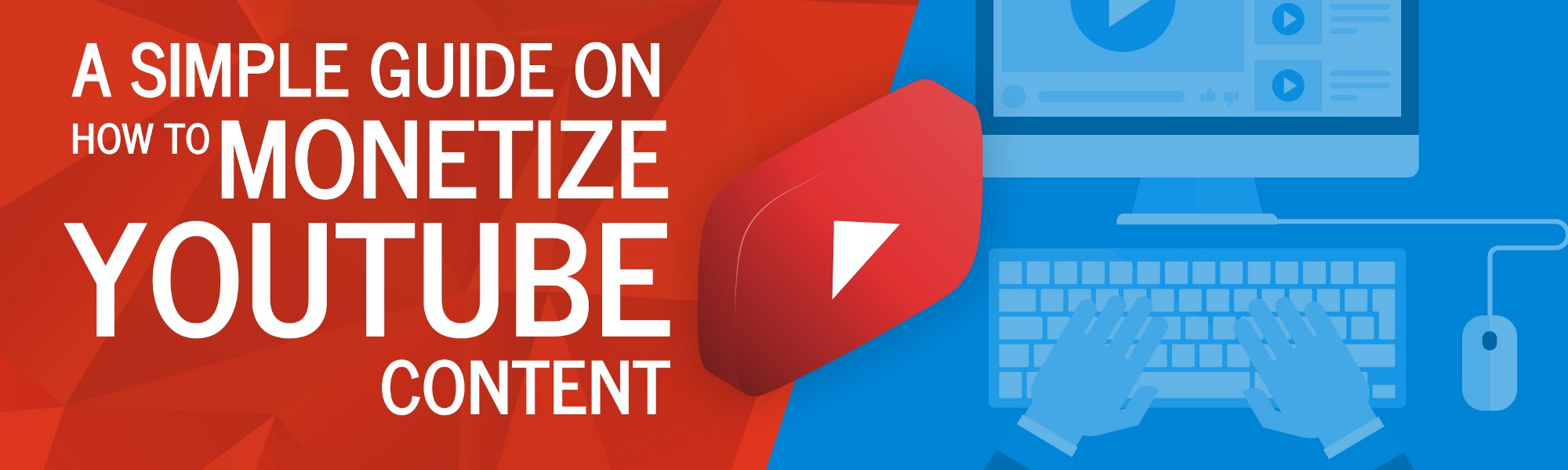 A Simple Guide on How to Monetize YouTube Content