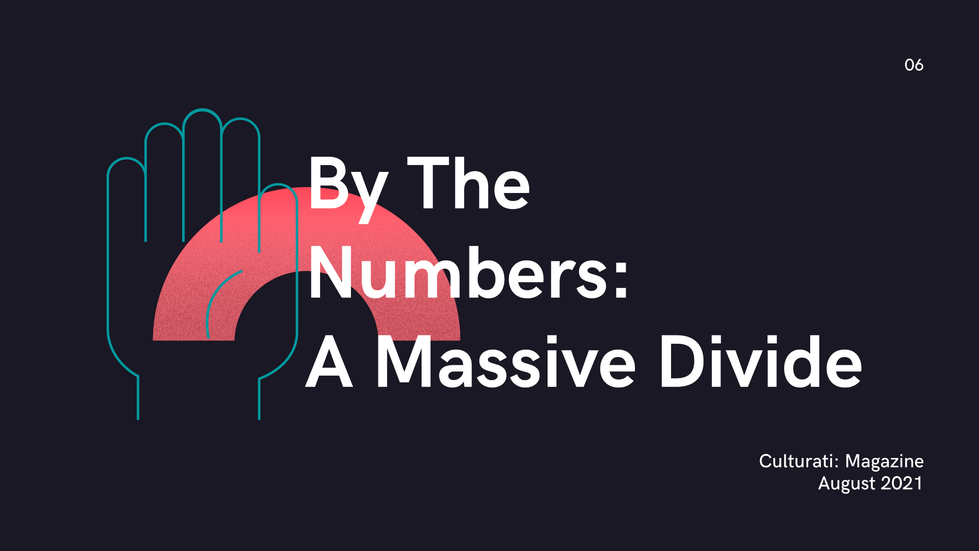 By the Numbers: A Massive Divide