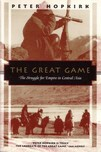"Peter Hopkirk: ""The Great Game — On Secret Service in High Asia"" published by John Murray, 1990."