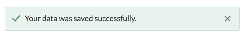"""A green notification overlay that reads """"your data was saved successfully""""."""