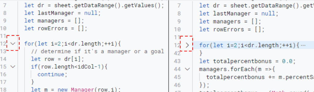 Use the toggle on the first line of the block (in this example, the For loop on line 12) to show and hide the code inside the