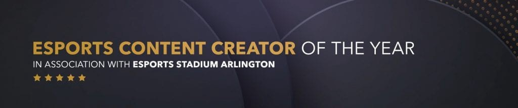 Esports Content Creator of the Year