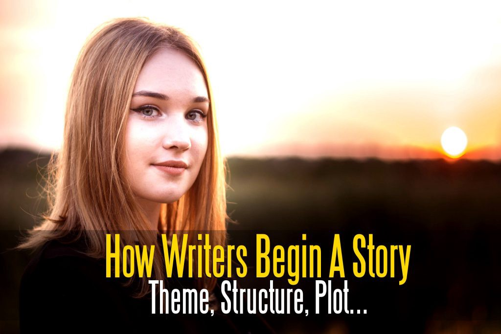 How Great Writers Begin Their Story: Theme, Structure, Plot, Genre