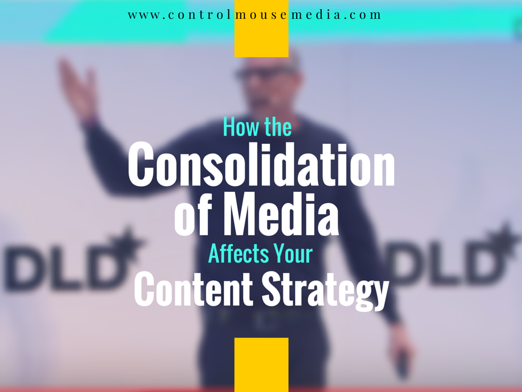consolidation of media, google, facebook, apple, amazon, content strategy
