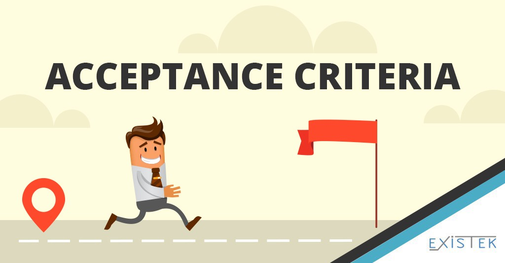 Acceptance Criteria: Explanation, Examples and Template