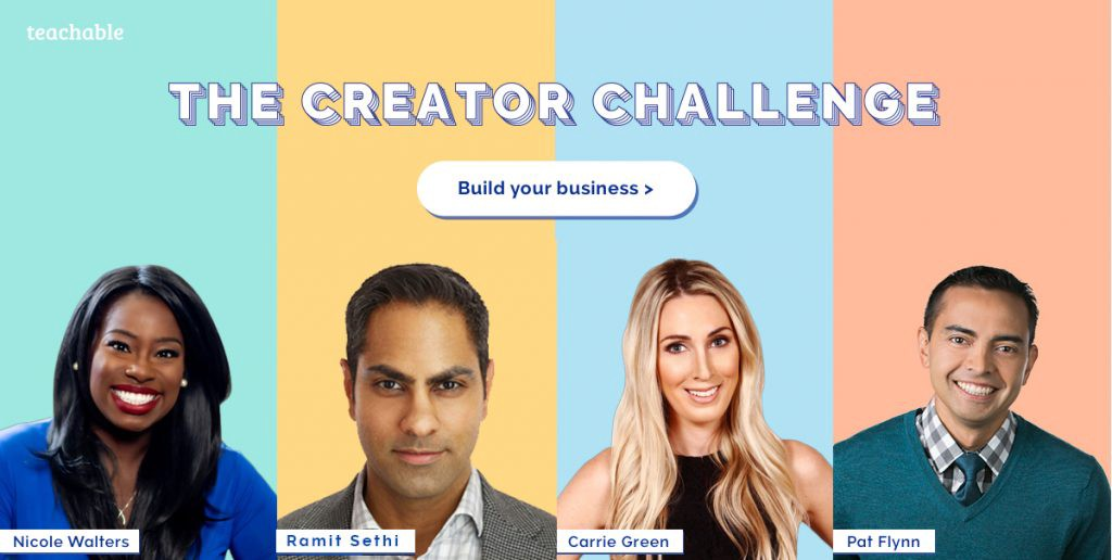 The Creator Challenge: Build your business - Nicole Walters, Ramit Sethi, Carrie Green, Pat Flynn