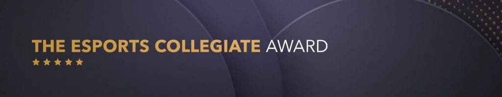 Esports Collegiate Awards