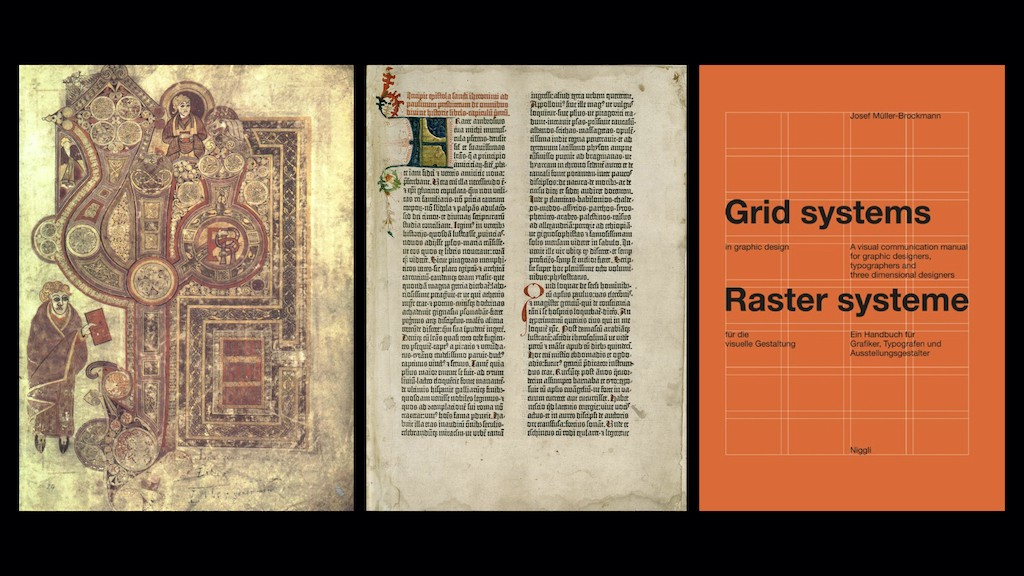 The Book of Kells. Gutenberg's bible. Grid Systems.
