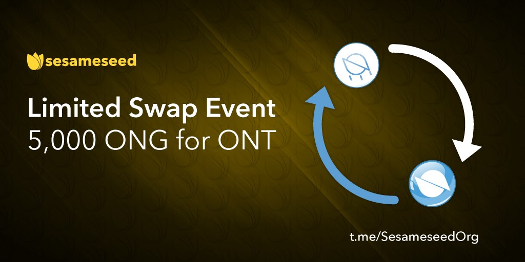 Sesameseed—Limited Swap Event—5,000 ONG for ONT