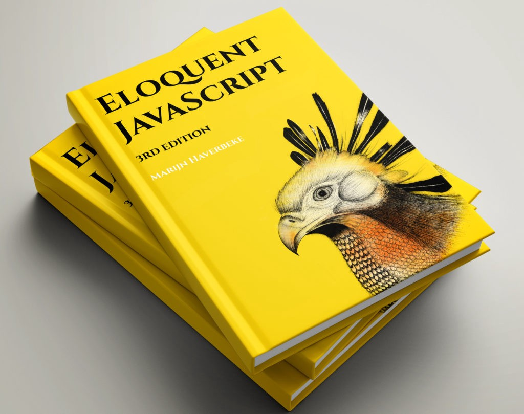 Eloquent JavaScript: A Modern Introduction to Programming — book for those who want to be specific in Javascript