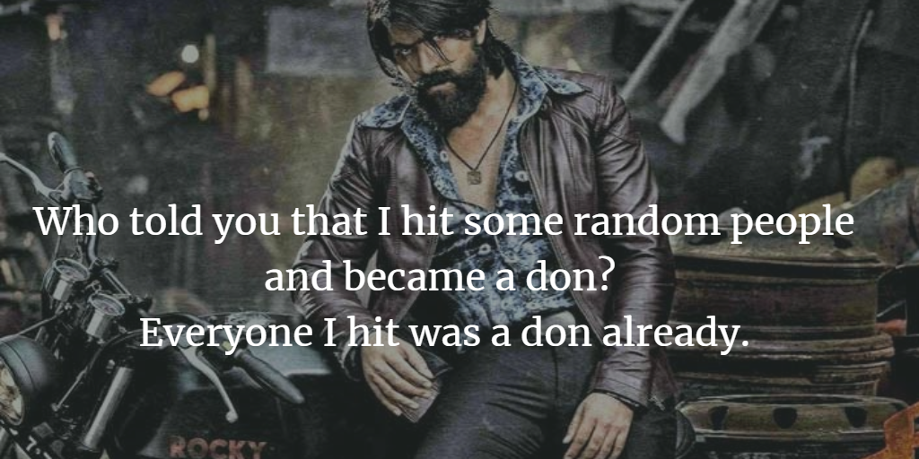 Kgf Chapter 1 Movie Top 12 Quotes And Dialogues By Ramsri Goutham Medium
