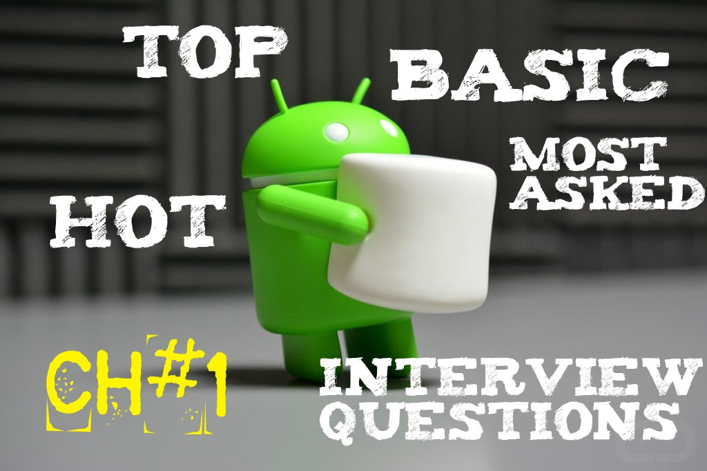 Android Interview Questions(CH#1) - MindOrks - Medium