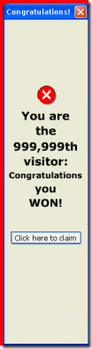 "Website ad that reads ""You are the 999,999th visitor: Congratulations you WON!"""
